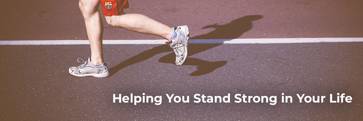 Helping You to Stand Strong In Your Life